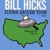 bill-hicks_flying-saucer-tour